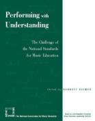 Performing with Understanding