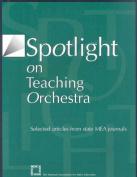 Spotlight on Teaching Orchestra