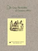 The Large Slaveholders of Louisiana-1860