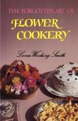 Forgotten Art of Flower Cooker
