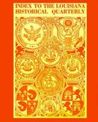 Index to the Louisiana Hist