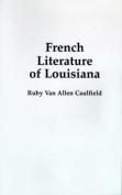 French Literature of Louisiana