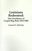 Louisiana Redeemed