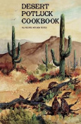 Desert Potluck: A Cookbook