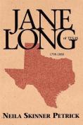 Jane Long of Texas 1798-1880