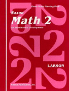 Saxon Math 2 an Incremental Development Home Study Meeting Book