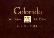 Colorado, 1870-2000