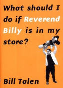 What Should I Do If Reverend Billy Is in My Store?