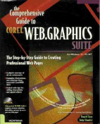 The Comprehensive Guide to CorelWeb Graphics Suite