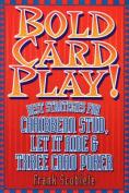 Bold Card Play