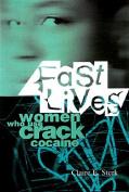 Fast Lives