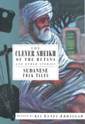 The Clever Sheikh of the Butana
