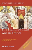 A Traveller's History of the Hundred Years War in Peace