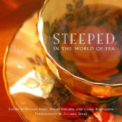 Steeped: In the World of Tea
