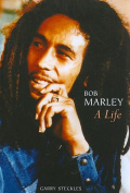 Bob Marley: A Life