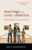 Marriage and Caste in America