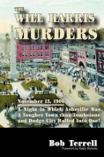 The Will Harris Murders