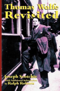 Thomas Wolfe Revisited