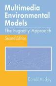 Multimedia Environmental Models