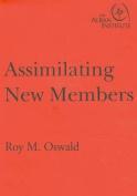 Assimilating New Members