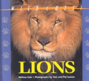 Lions (Wild cats of the world)