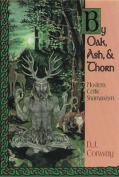 By Oak, Ash and Thorn