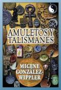 Amuletos y Talismanes [Spanish]