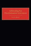 Arbitrating Sex Discrimination Grievances