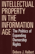 Intellectual Property in the Information Age