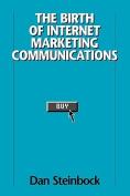 The Birth of Internet Marketing Communications