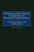Working with Chinese Expatriates in Business Negotiations