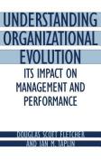 Understanding Organizational Evolution