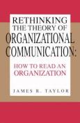 Rethinking the Theory of Organizational Communication