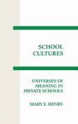 School Cultures
