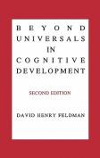 Beyond Universals in Cognitive Development