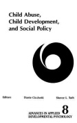 Child Abuse, Child Development, Social Policy