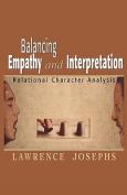 Balancing Empathy and Interpretation