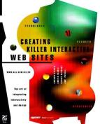 Creating Killer Interactive Sites
