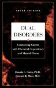 Dual Disorders