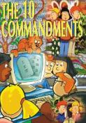 The Ten Commandments for Children