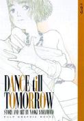 Dance till Tomorrow: 3