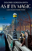 As If by Magic (Jack Haldean Murder Mysteries