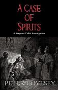 A Case of Spirits
