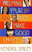 Helping Your Kids Make Good Choices