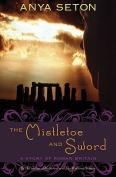 The Mistletoe and Sword