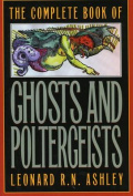 Complete Book of Ghosts and Poltergeists