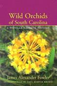 Wild Orchids of South Carolina