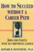 How to Succeed Without a Career Path