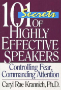 101 Secrets of Highly Effective Speakers, 3rd Edition