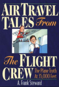 Air Travel Tales from the Flight Crew